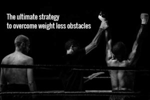 strategy to overcome weight loss obstacles